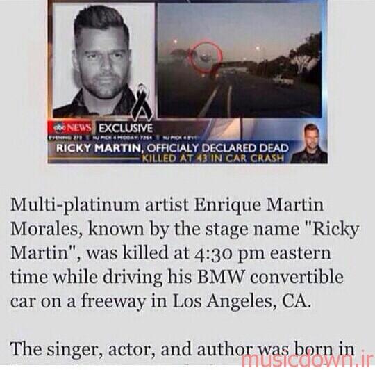 ریکی مارتین خواننده محبوب آمریکایی درگذشت